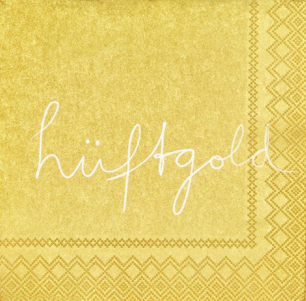 """Serviette """"Hüftgold"""" 25/25 cm"""