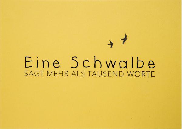 """Wortwitzkarte """"Eine Schwalbe..."""