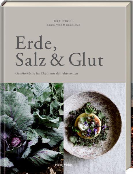 Erde, Salz und Glut