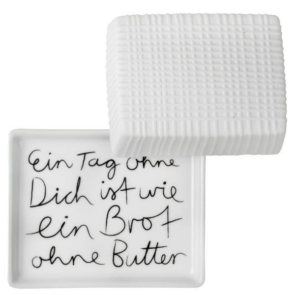 """Butterdose """"Ein Tag ohne Dich"""" klein"""